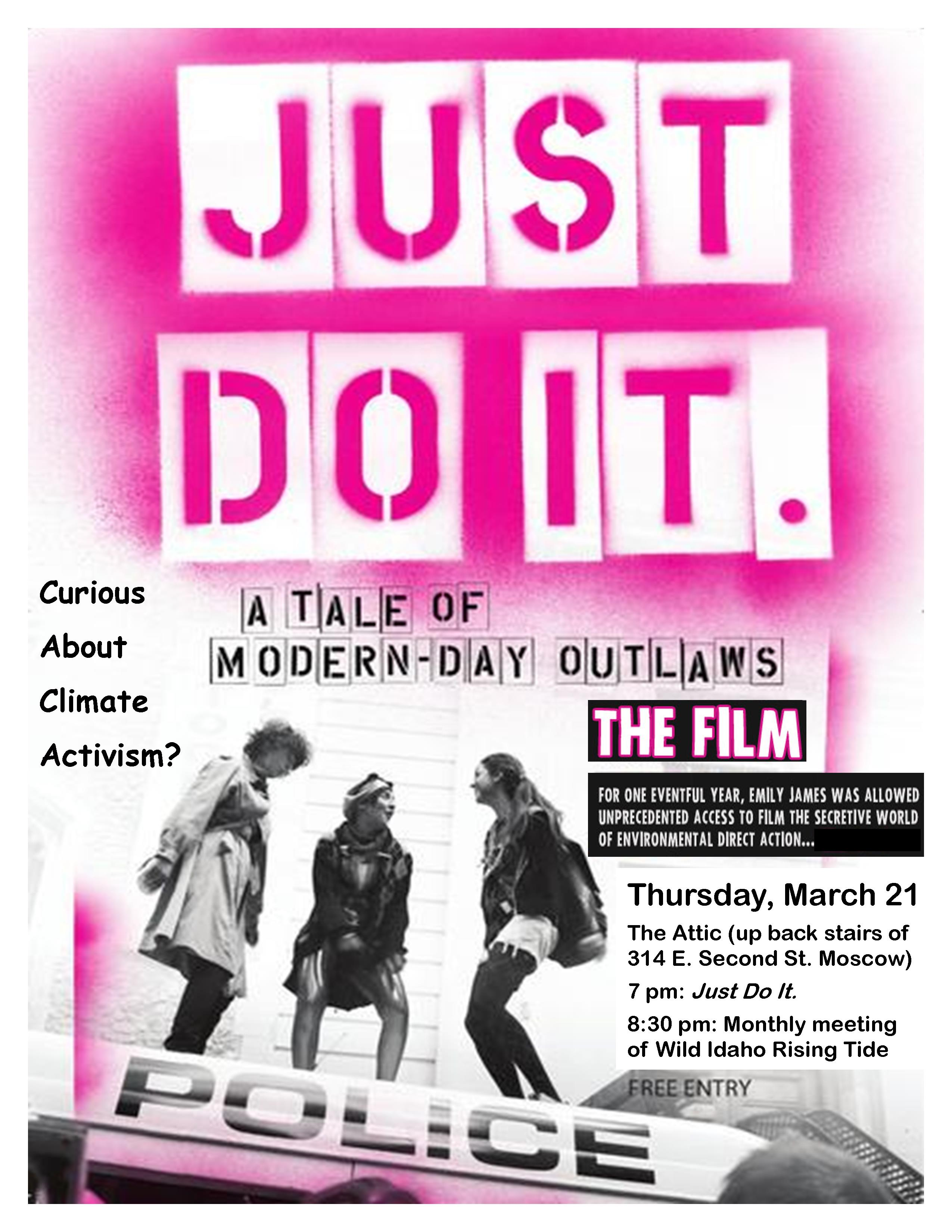 Just Do It Wirt Monthly Meeting And Movie Wild Idaho
